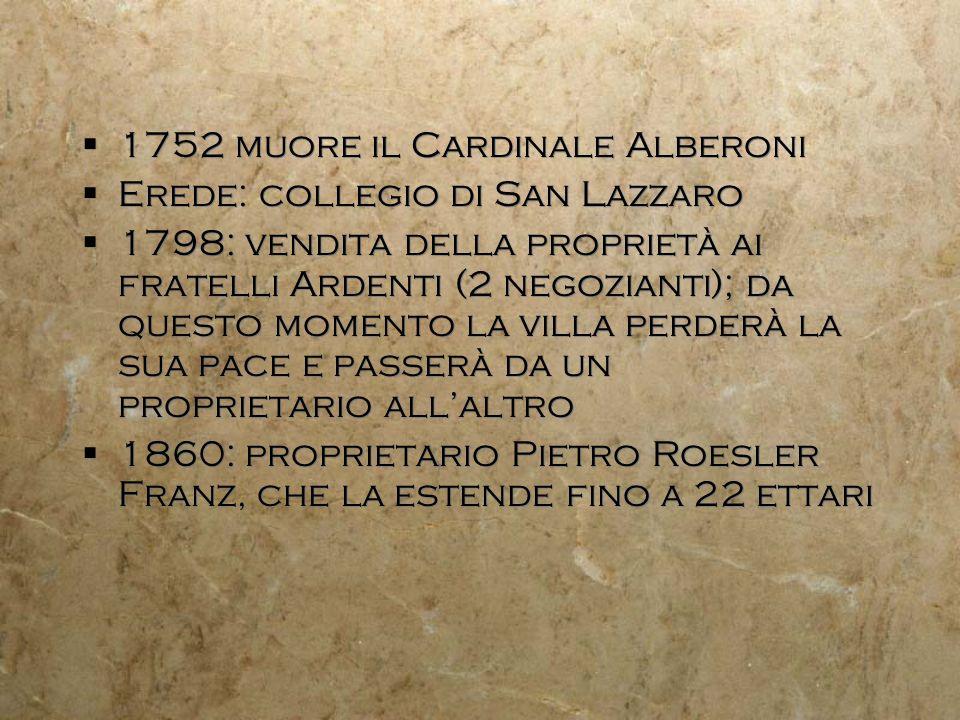 1752 muore il Cardinale Alberoni