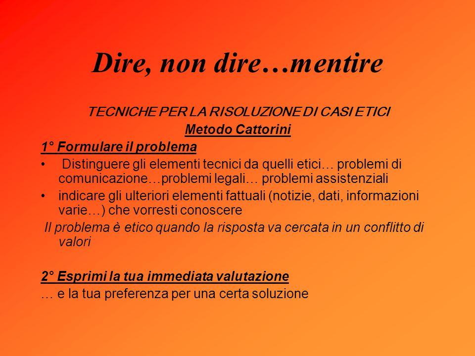 TECNICHE PER LA RISOLUZIONE DI CASI ETICI