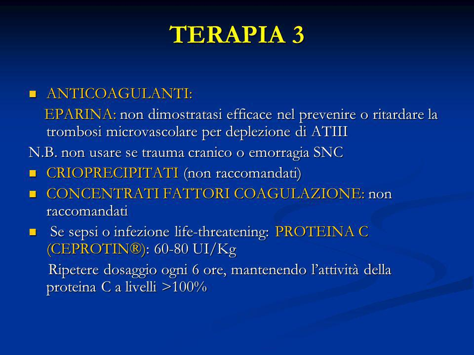 TERAPIA 3 ANTICOAGULANTI: