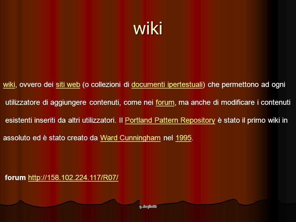 wiki wiki, ovvero dei siti web (o collezioni di documenti ipertestuali) che permettono ad ogni.