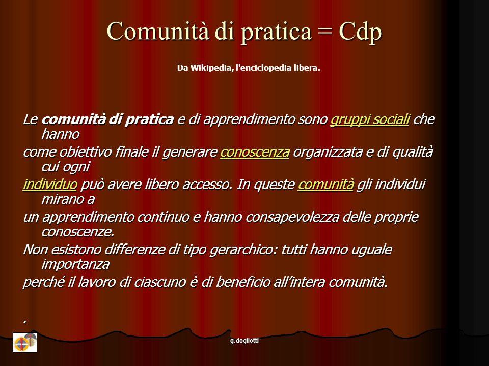 Comunità di pratica = Cdp Da Wikipedia, l enciclopedia libera.