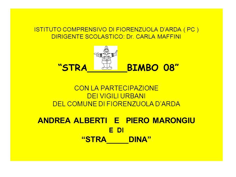 ISTITUTO COMPRENSIVO DI FIORENZUOLA D'ARDA ( PC ) DIRIGENTE SCOLASTICO: Dr.