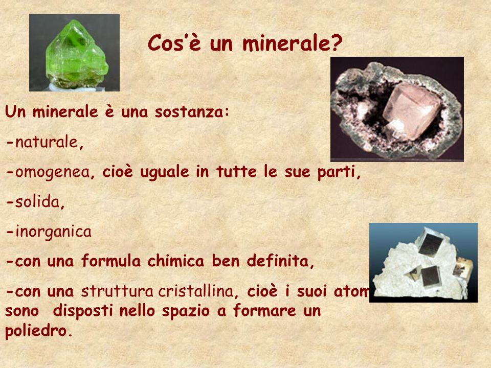 Cos'è un minerale Un minerale è una sostanza: -naturale,