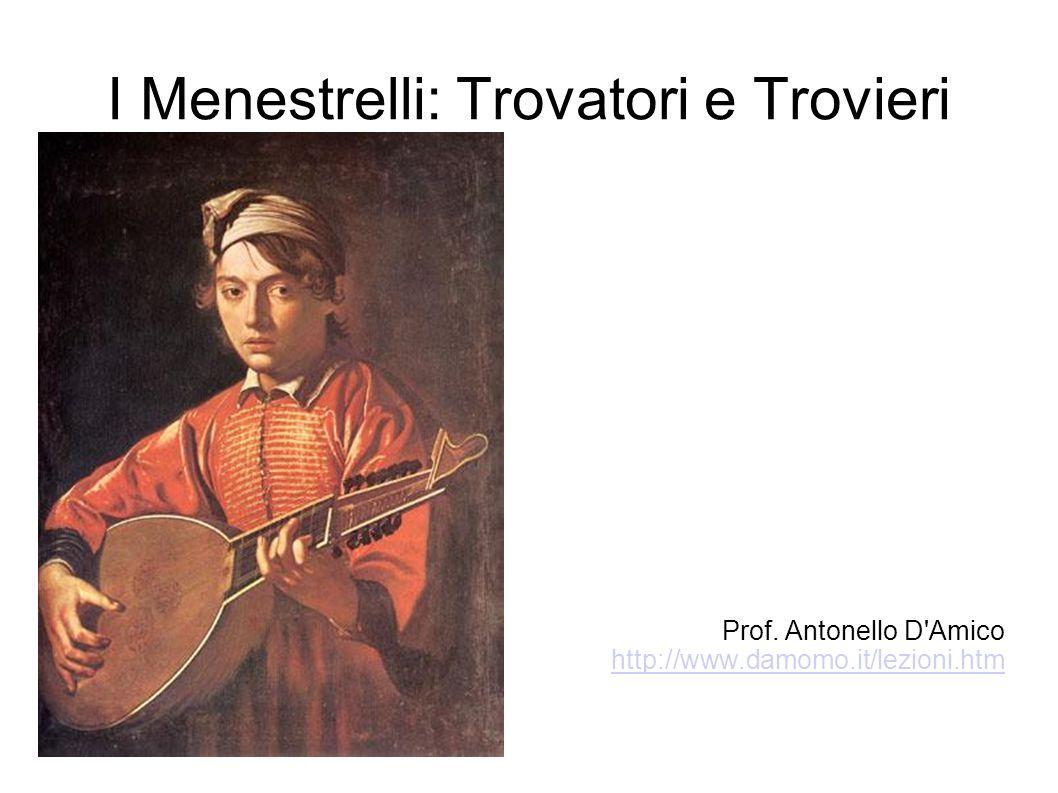 I Menestrelli: Trovatori e Trovieri
