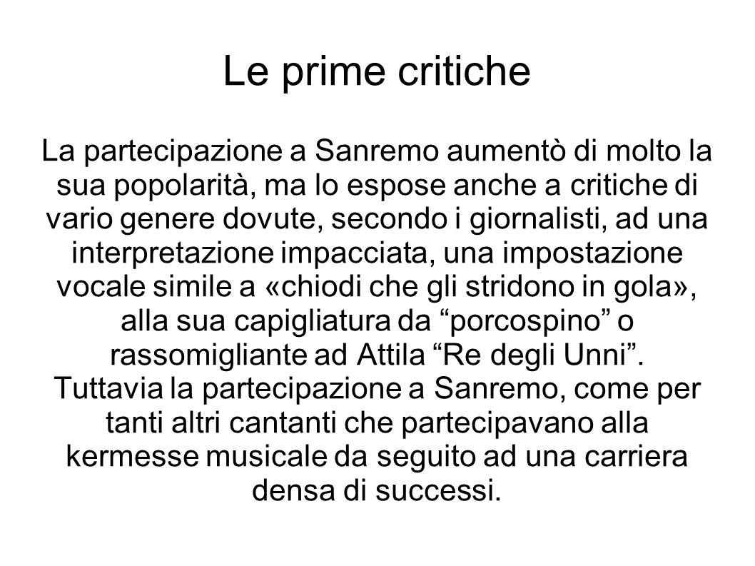 Le prime critiche