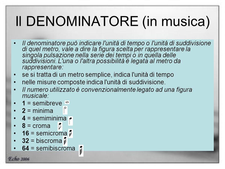 Il DENOMINATORE (in musica)