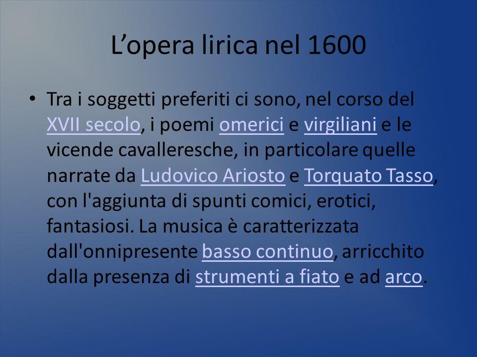 L'opera lirica nel 1600