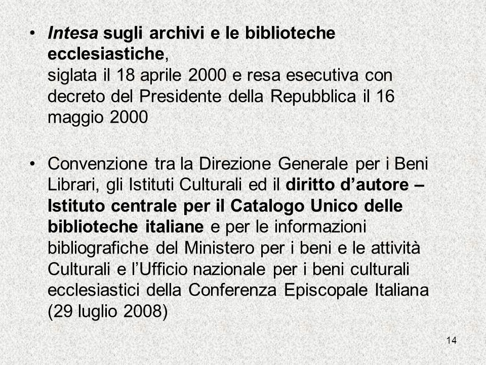 Intesa sugli archivi e le biblioteche ecclesiastiche, siglata il 18 aprile 2000 e resa esecutiva con decreto del Presidente della Repubblica il 16 maggio 2000