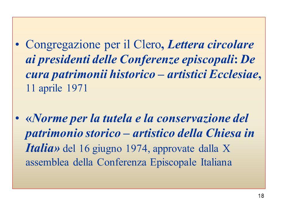 Congregazione per il Clero, Lettera circolare ai presidenti delle Conferenze episcopali: De cura patrimonii historico – artistici Ecclesiae, 11 aprile 1971