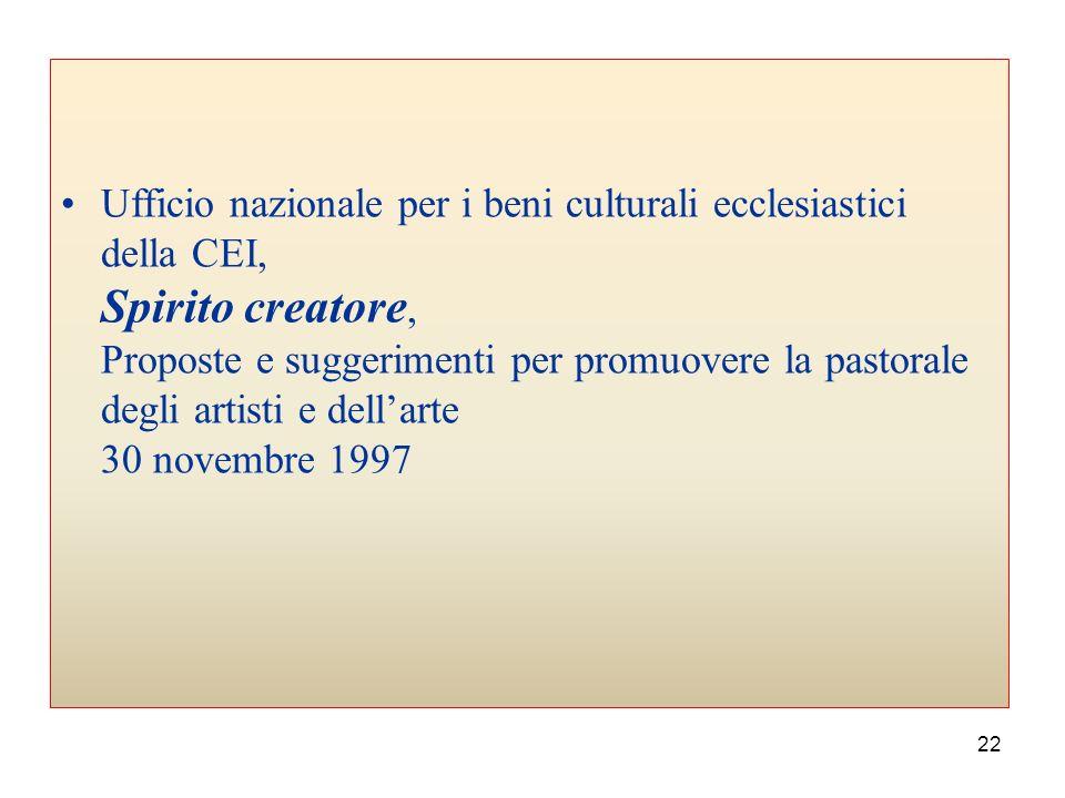 Ufficio nazionale per i beni culturali ecclesiastici della CEI, Spirito creatore, Proposte e suggerimenti per promuovere la pastorale degli artisti e dell'arte 30 novembre 1997