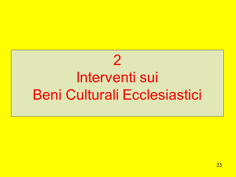 Interventi sui Beni Culturali Ecclesiastici