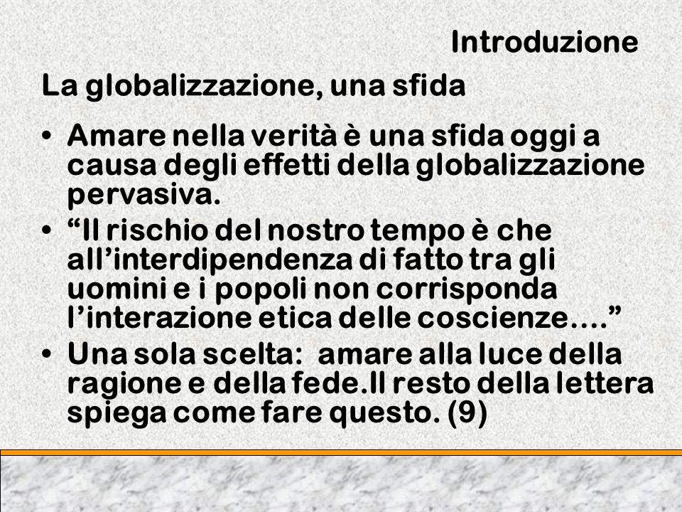 Introduzione La globalizzazione, una sfida