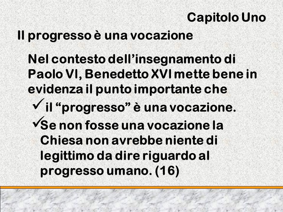 Capitolo Uno Il progresso è una vocazione