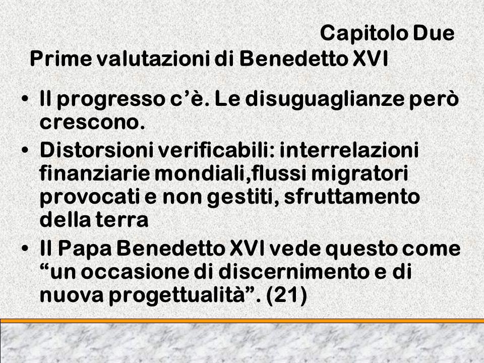 Capitolo Due Prime valutazioni di Benedetto XVI