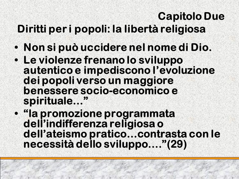 Capitolo Due Diritti per i popoli: la libertà religiosa