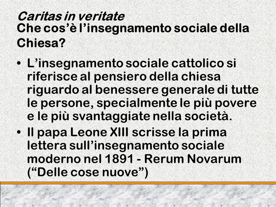 Caritas in veritate Che cos'è l'insegnamento sociale della Chiesa
