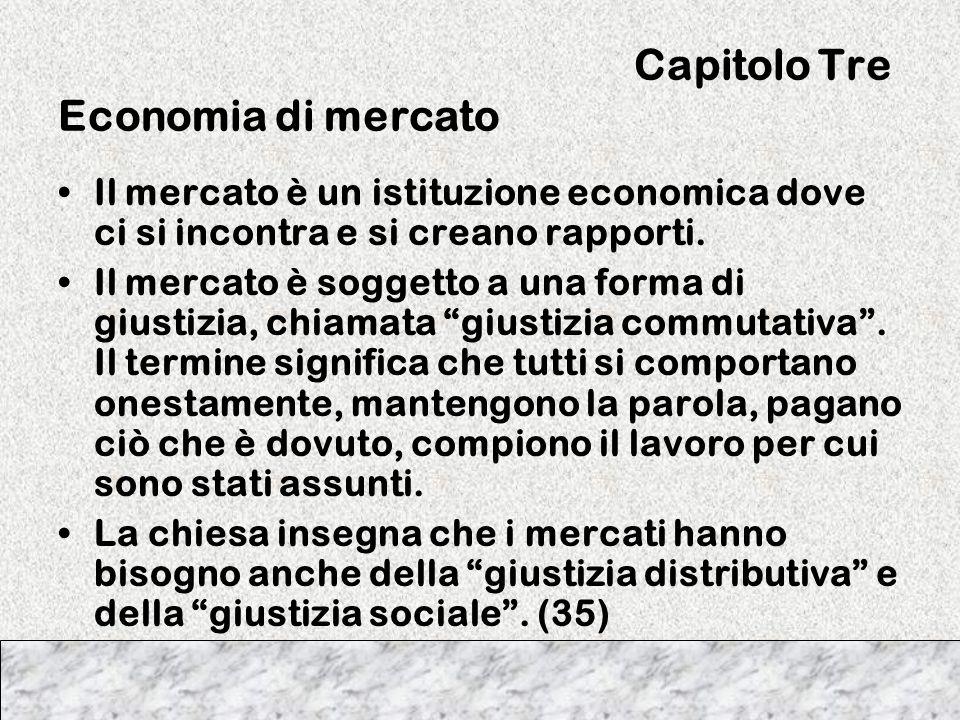 Capitolo Tre Economia di mercato