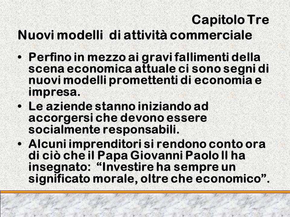 Capitolo Tre Nuovi modelli di attività commerciale