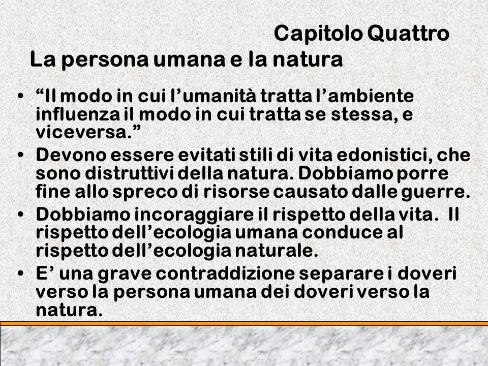 Capitolo Quattro La persona umana e la natura