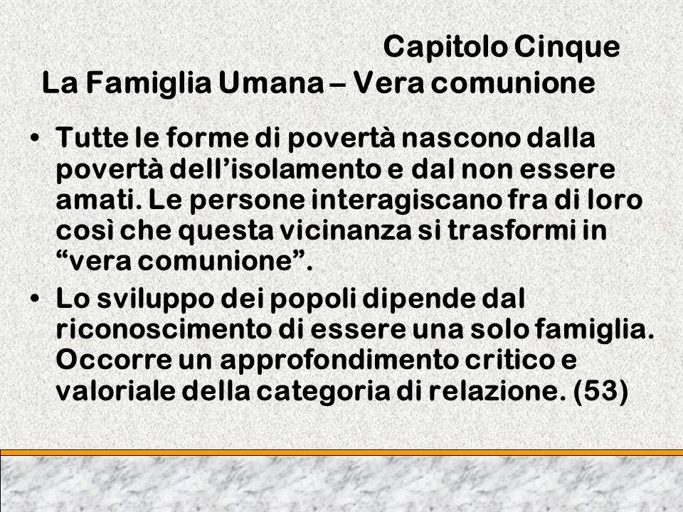 Capitolo Cinque La Famiglia Umana – Vera comunione