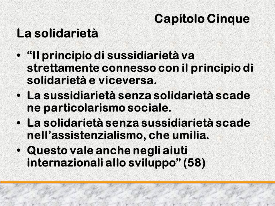 Capitolo Cinque La solidarietà