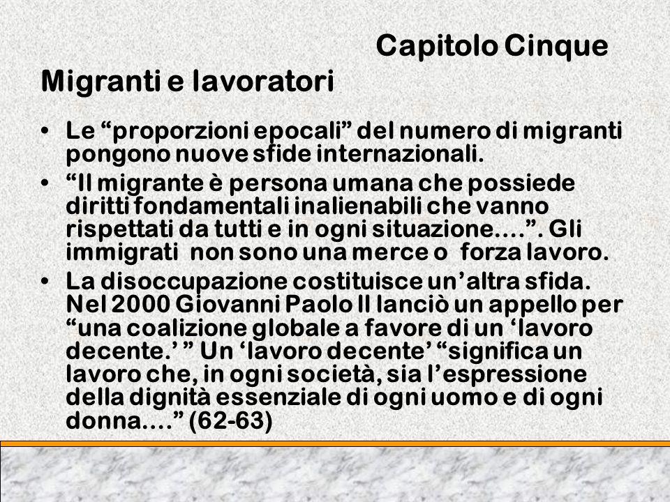 Capitolo Cinque Migranti e lavoratori