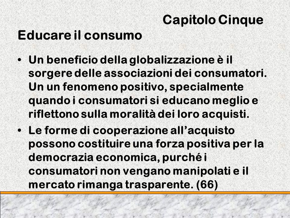 Capitolo Cinque Educare il consumo