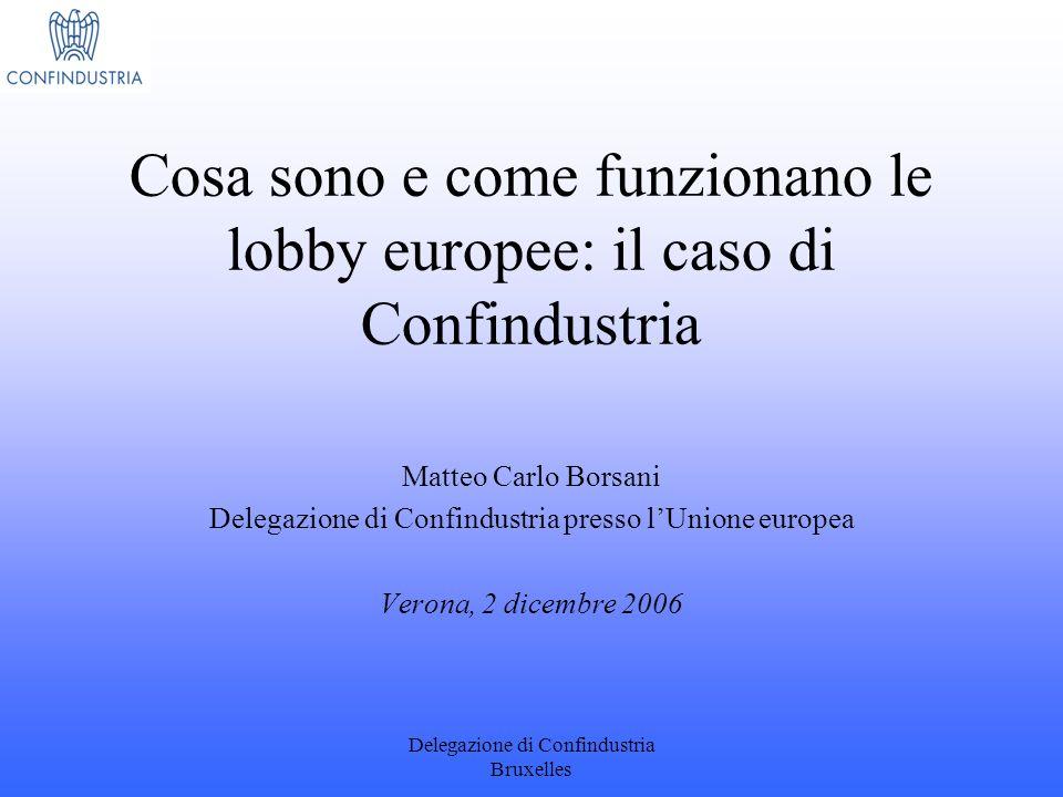 Cosa sono e come funzionano le lobby europee: il caso di Confindustria