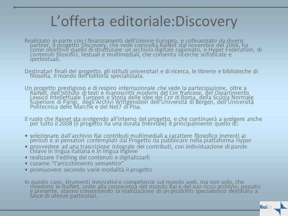 L'offerta editoriale:Discovery