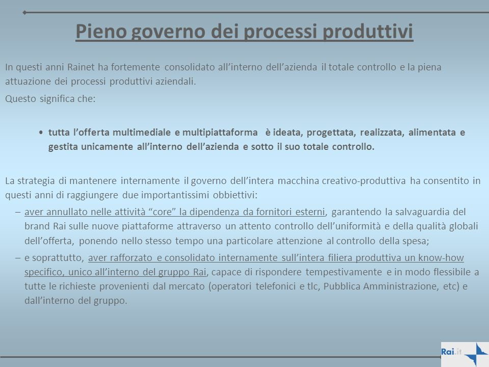 Pieno governo dei processi produttivi