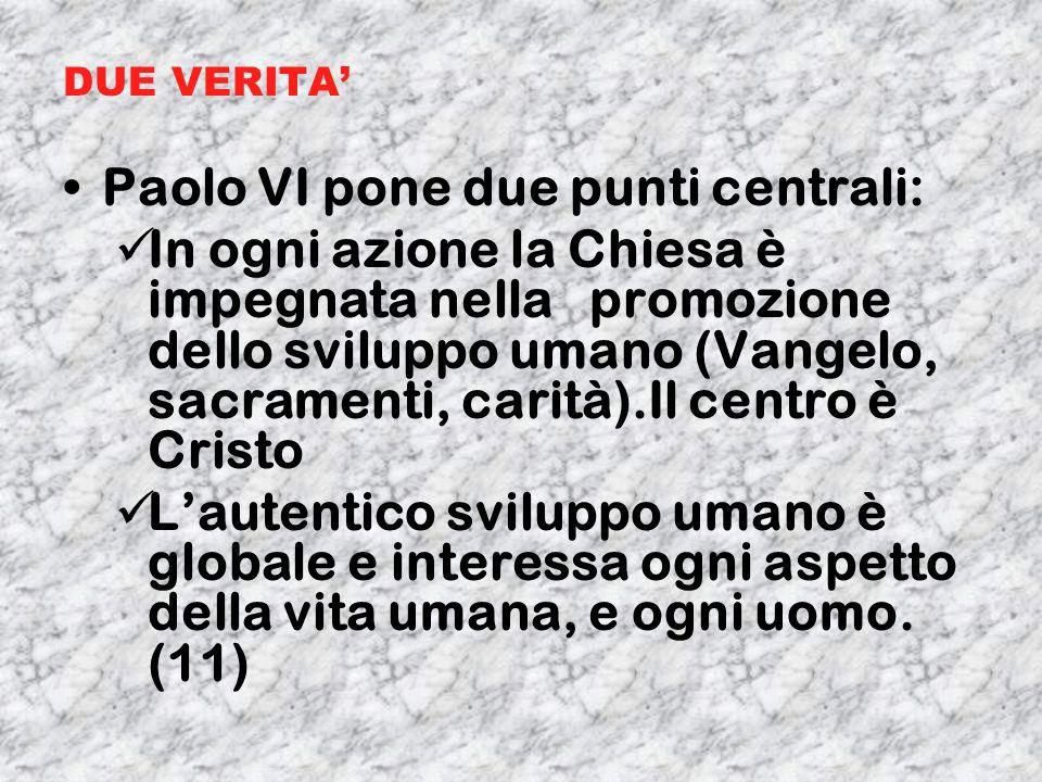 Paolo VI pone due punti centrali: