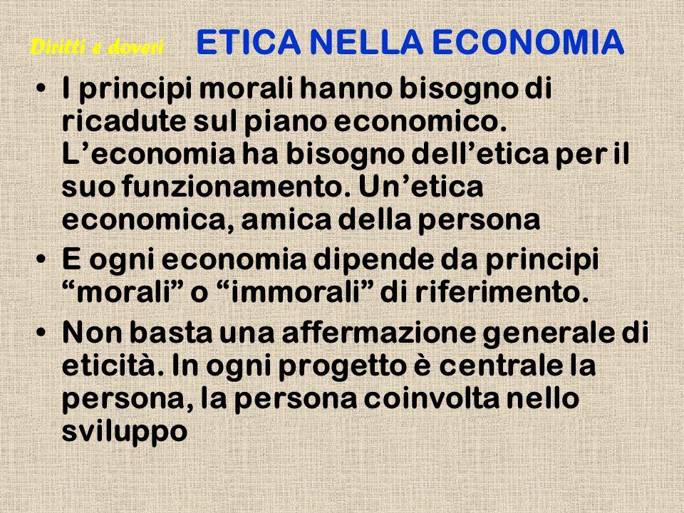 Diritti e doveri ETICA NELLA ECONOMIA
