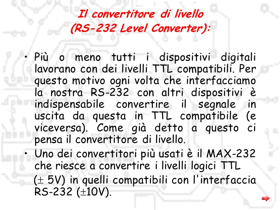 Il convertitore di livello (RS-232 Level Converter):