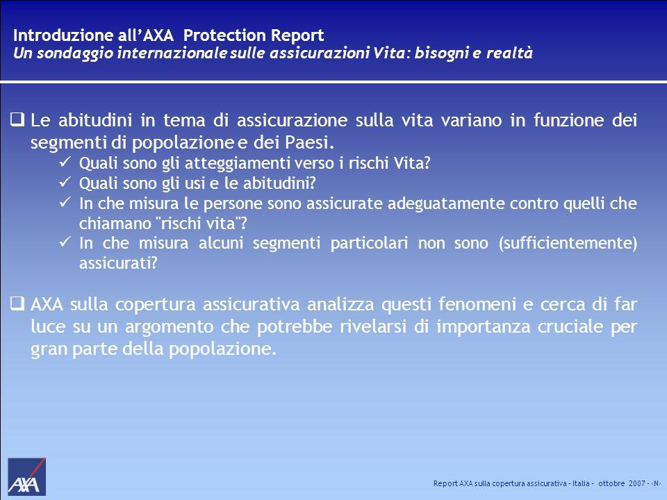 Introduzione all'AXA Protection Report Un sondaggio internazionale sulle assicurazioni Vita: bisogni e realtà