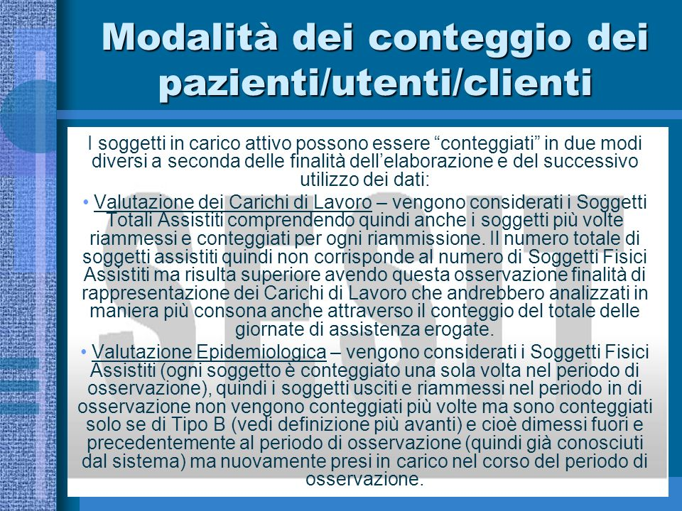Modalità dei conteggio dei pazienti/utenti/clienti