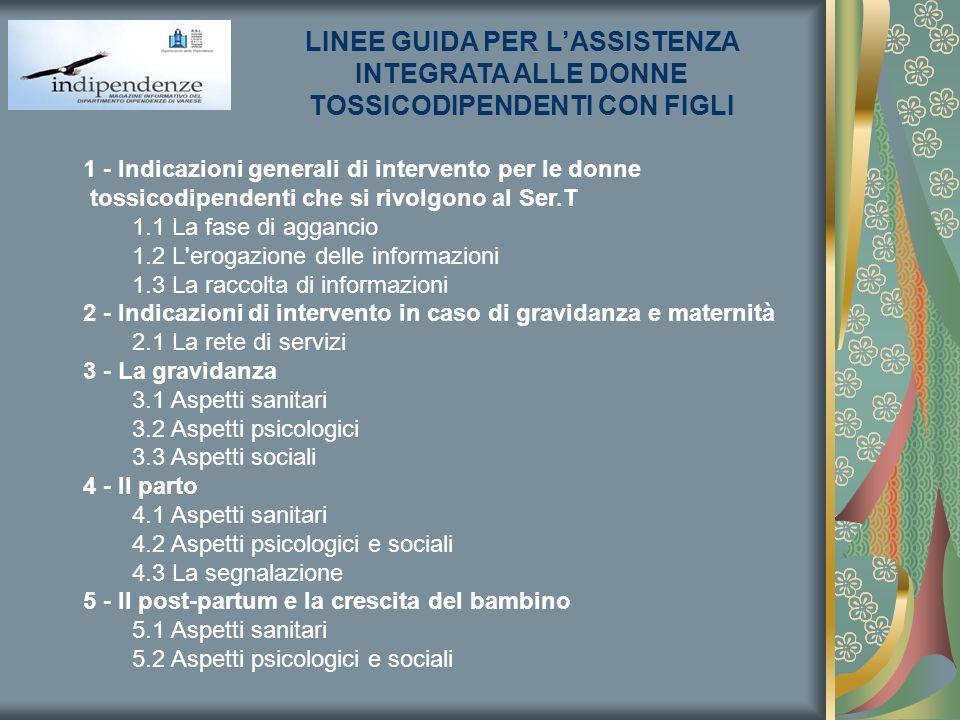 LINEE GUIDA PER L'ASSISTENZA INTEGRATA ALLE DONNE TOSSICODIPENDENTI CON FIGLI