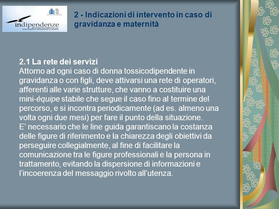 2 - Indicazioni di intervento in caso di gravidanza e maternità