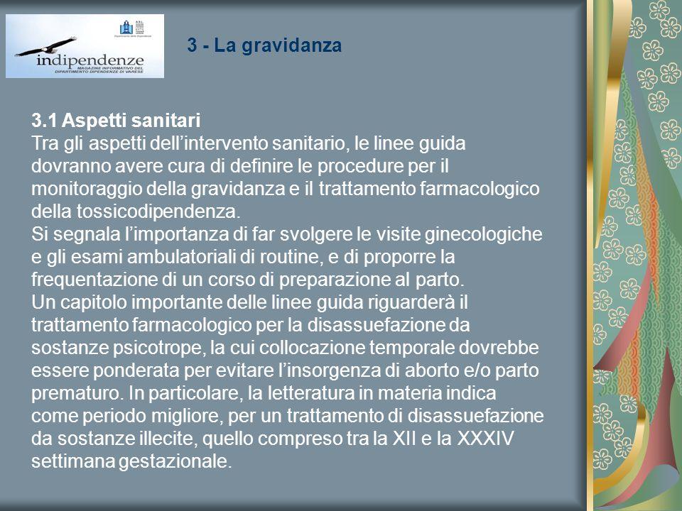 3 - La gravidanza 3.1 Aspetti sanitari.