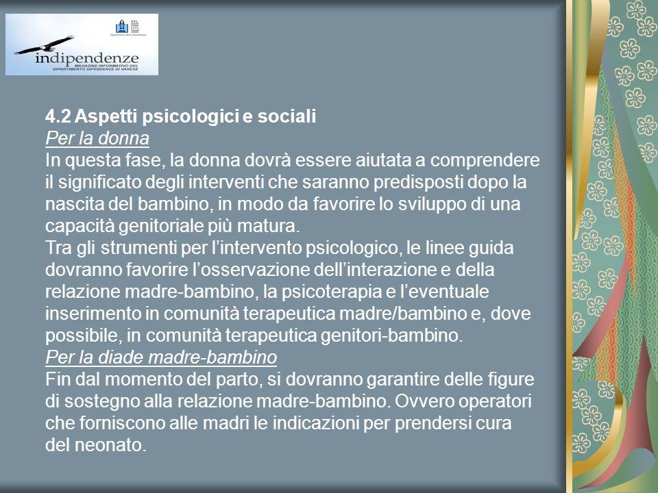 4.2 Aspetti psicologici e sociali