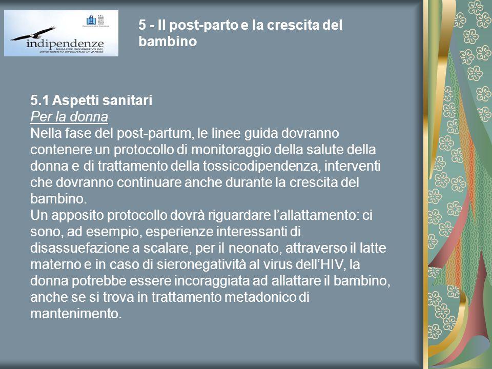 5 - Il post-parto e la crescita del bambino