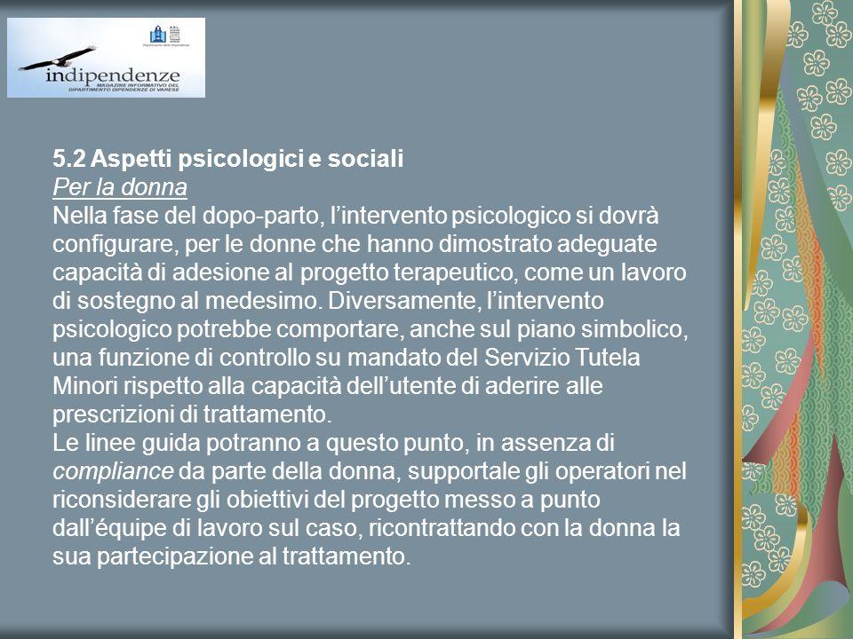5.2 Aspetti psicologici e sociali