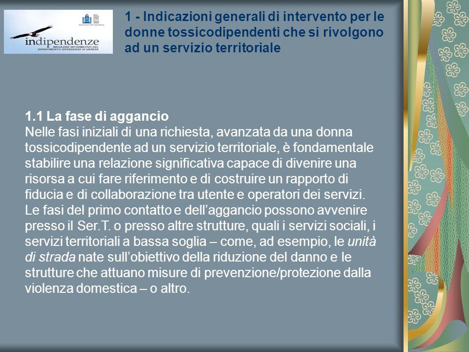 1 - Indicazioni generali di intervento per le donne tossicodipendenti che si rivolgono ad un servizio territoriale