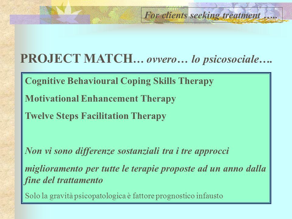 PROJECT MATCH… ovvero… lo psicosociale….
