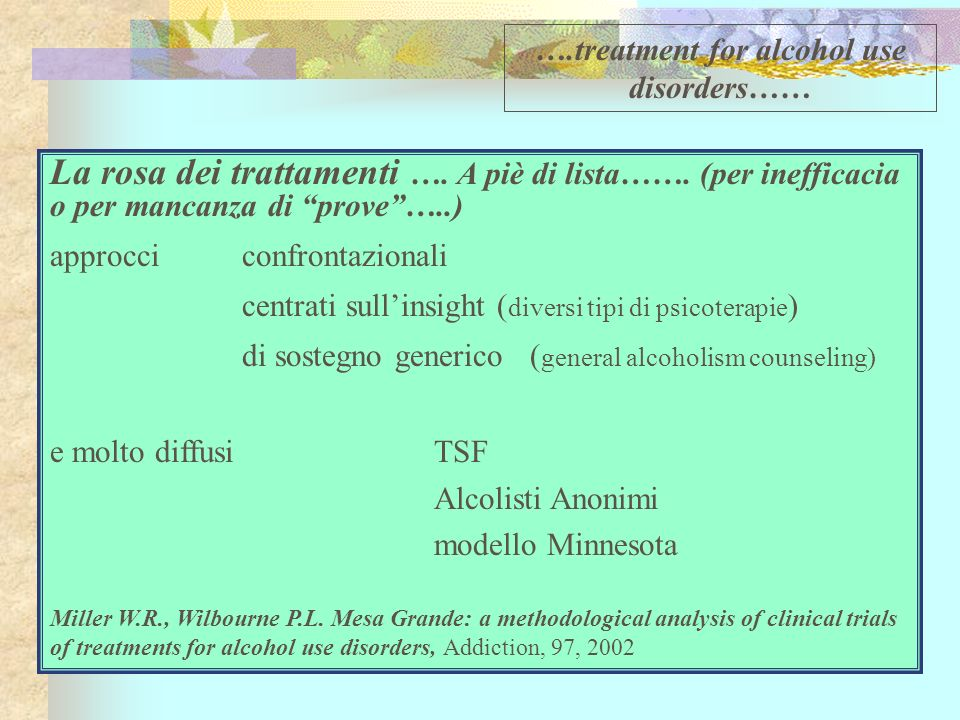 ….treatment for alcohol use disorders……
