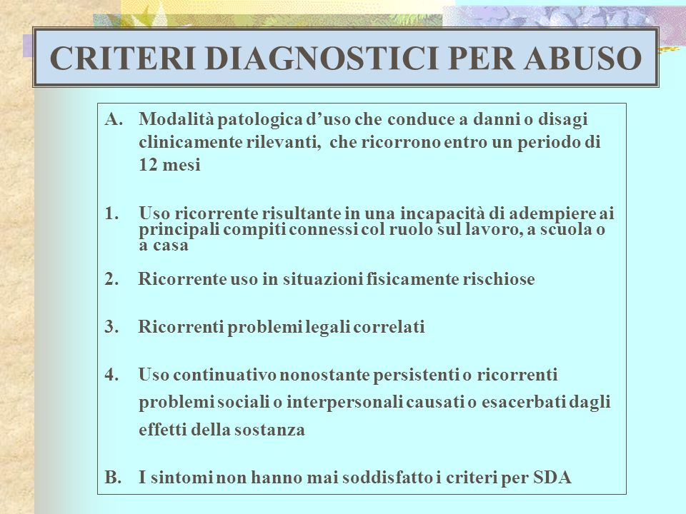 CRITERI DIAGNOSTICI PER ABUSO