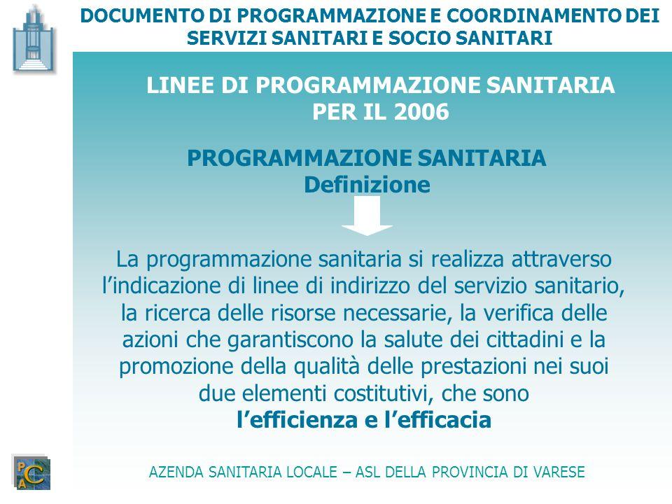 LINEE DI PROGRAMMAZIONE SANITARIA PER IL 2006