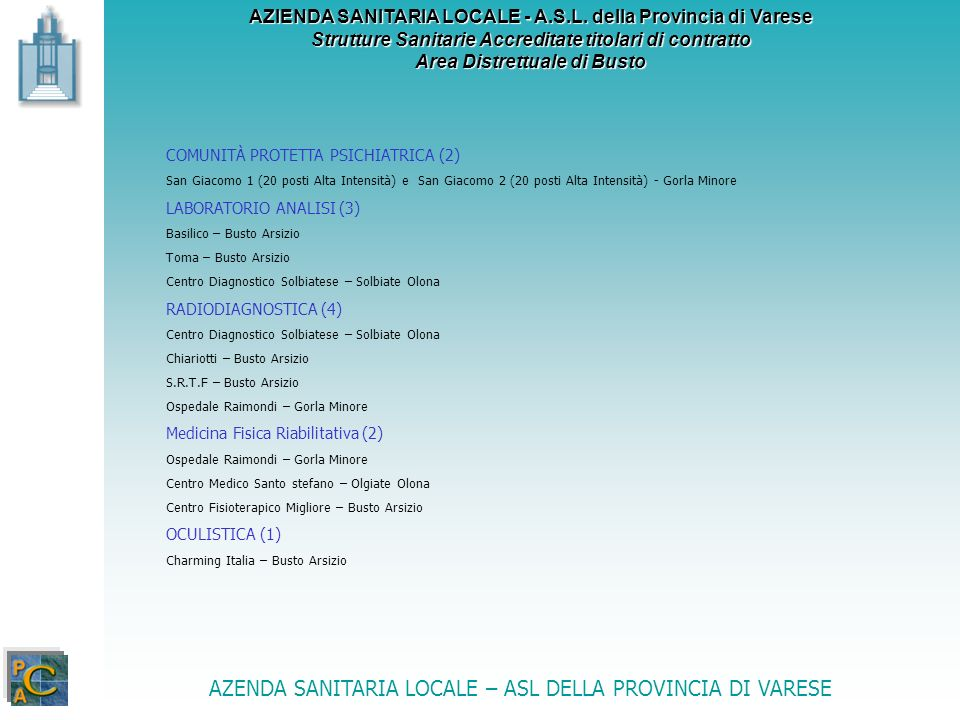 AZENDA SANITARIA LOCALE – ASL DELLA PROVINCIA DI VARESE