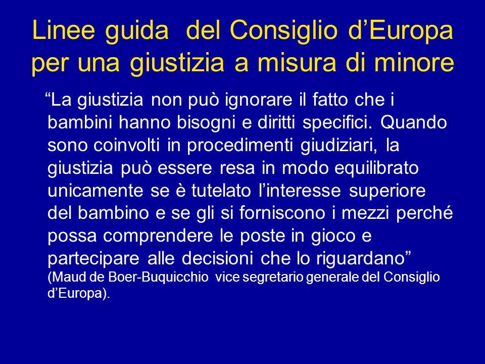 Linee guida del Consiglio d'Europa per una giustizia a misura di minore