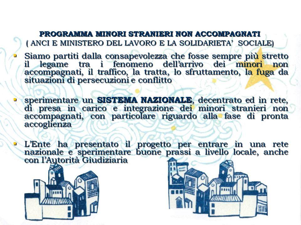 PROGRAMMA MINORI STRANIERI NON ACCOMPAGNATI ( ANCI E MINISTERO DEL LAVORO E LA SOLIDARIETA' SOCIALE)