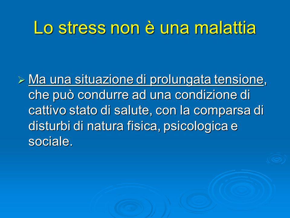 Lo stress non è una malattia
